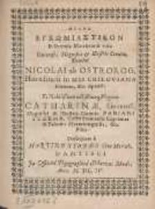 Melos Egkōmiastikon In secunda Matrimonii vota [...] Nicolai ab Ostrorog, Hæreditarii in arce Criloviana Domini &c. Sponsi: Et Nobilißimæ lectißimæq[ue] Virginis Catharinæ, [...]
