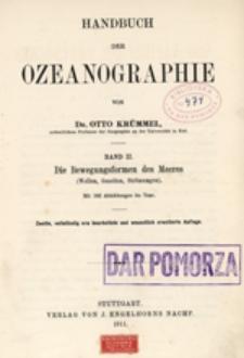 Handbuch der Ozeanographie. Bd. 2, Die Bewegungsformen des Meeres (Wellen, Gezeiten, Strömungen)