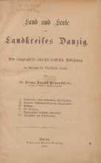 Land und Leute des Landkreises Danzig : eine topographisch-historisch-statistische Schilderung [...]