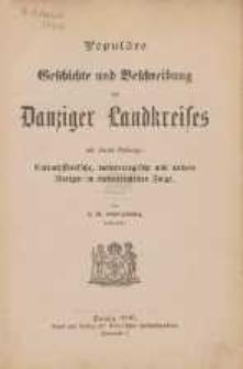 Populäre Geschichte und Beschreibung des Danziger Landkreises : mit einem Anhange: Culturhistorische, meteorologische und andere Notizen in chronologischer Folge