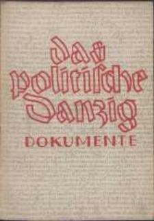 Das politische Danzig : Dokumente