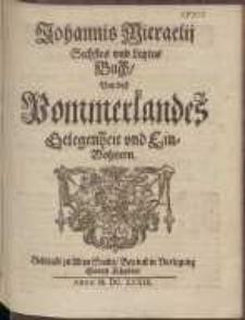 Johannis Micraelij Sechstes vnd Letztes Buch, Von deß Pommerlandes Gelegenheit und Einwohnern. B. 6