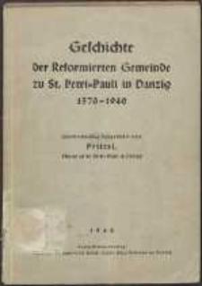 Geschichte der Reformierten Gemeinde zu St. Petri-Pauli in Danzig : 1570-1940