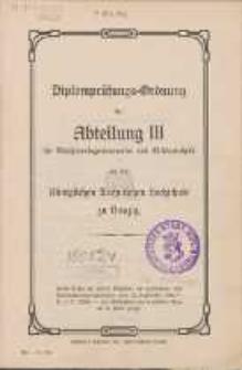 Diplomprüfungs-Ordnung der Abteilung III für Maschineningenieurwesen und Elektrotechnik an der Königlichen Technischen Hochschule zu Danzig