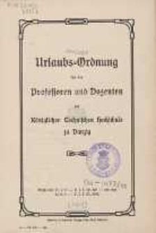 Urlaubs-Ordnung für die Professoren und Dozenten der Königlichen Technischen Hochschule zu Danzig