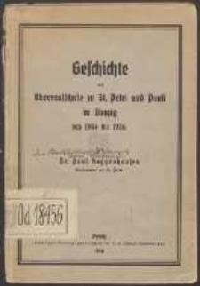 Geschichte der Oberrealschule zu St. Petri und Pauli in Danzig : von 1904 bis 1936
