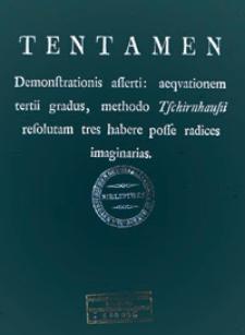 Tentamen demonstrations asserti: aequationem tertii gradus, methodo Tschirnhausii resolutam tres habere posse radices imaginarias
