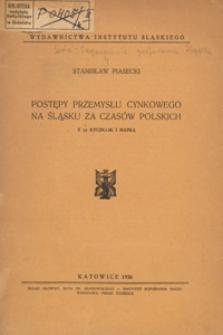 Postępy przemysłu cynkowego na Śląsku za czasów polskich