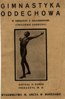 Gimnastyka oddechowa : w obrazach z objaśnieniami (ćwiczenia oddechu)