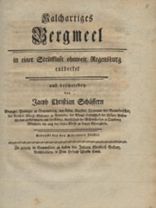 Kalchartiges Bergmeel : in einer Steinkluft ohnweit Regensburg entdecket und beschrieben