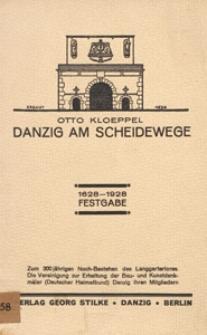 Danzig am Scheidewege : 1628-1928 Festgabe
