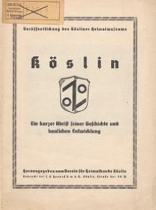 Köslin : ein kurzer Abriß seiner Geschichte und baulichen Entwicklung