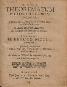 Theorematum Philosophicorum Ogdoas, [...] Præside Henrico Nicolai Dantiscano