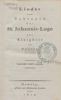 Lieder zum Gebrauch der St. Johannis-Loge zur Einigkeit in Danzig