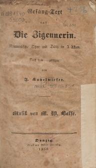 Gesang-Text aus: Die Zigeunerin : Romantische Oper mit Tanz in 3 Akten : nach dem englischen