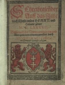 Schreibcalender Auff das Jahr nach Christi vnsers Herrn vnd Heilands geburt [...] 1587