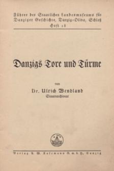 Danzigs Tore und Türme