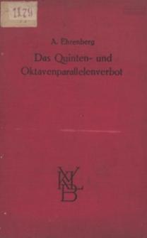 Das Quinten- und Oktavenparallelen-verbot in systematischer Darstellung : ein Beitrag zur musikalischen Satzlehre und zur Psychologie des Hörens