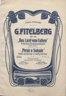 Pieśń o sokole = Das Lied vom Falken : poemat symfoniczny [wg M. Gorkiego] = Tondichtung nach Gorki : na wielką orkiestrę symfoniczną : op.18