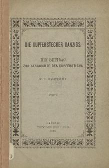 Die Kupferstecher Danzigs : ein Beitrag zur Geschichte des Kupferstichs