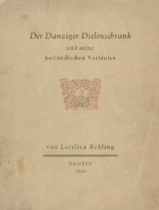 Der Danziger Dielenschrank und seine holländischen Vorläufer