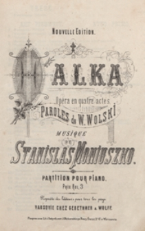 Halka : opera en quatre actes : partition pour piano / paroles de W. Wolski ; musique de Stanislas Moniuszko