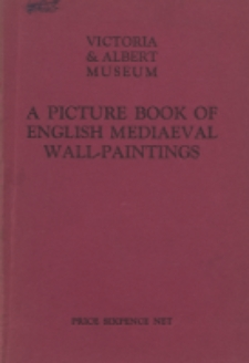 A picture book of English mediaeval wall-paintings