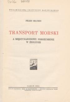 Transport morski a międzynarodowe porozumienie w żegludze
