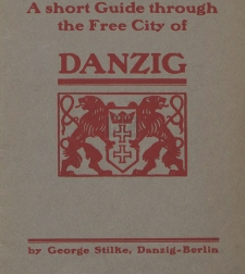 A short Guide through the Free City of Danzig