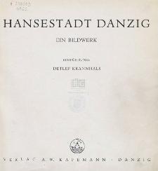 Hansestadt Danzig : ein Bildwerk