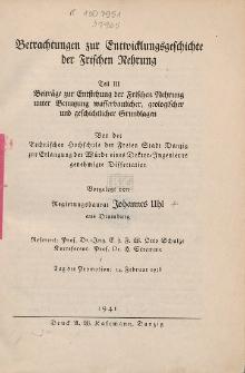 Betrachtungen zur Entwicklungsgeschichte der Frischen Nehrung. T. 3, Beiträge zur Entstehung der Frischen Nehrung unter Benutzung wasserbaulicher, geologischer und geschichtlicher Grundlagen