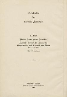 Geschichte der Familie Zernecke. Bd. 2, Jacob Heinrich Zernecke : Bürgermeister und Chronist von Thorn (1672-1741)