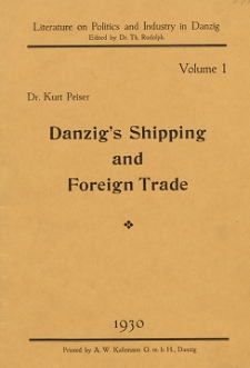 Danzig`s Shipping and Foreign Trade