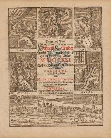 New und Alter Schreib Calender Auffs Jahr nach unsers Herrn Christi Geburt [...] 1671