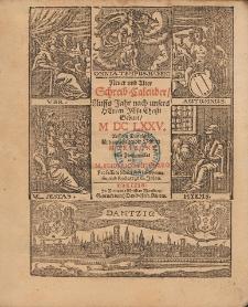 New und Alter Schreib Calender Auffs Jahr nach unsers Herrn Christi Geburt [...] 1675