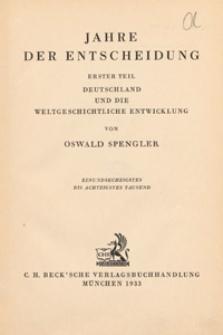 Jahre der Entscheidung. Tl. 1, Deutschland und die weltgeschichtliche Entwicklung