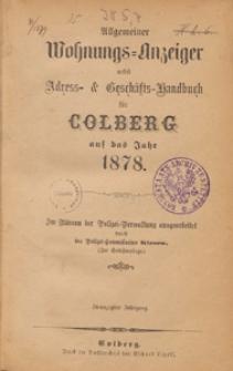 Allgemeiner Wohnungs-Anzeiger nebst Adress- & Geschäfts-Handbuch für Colberg