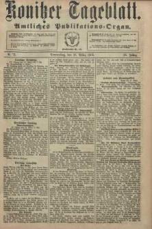 Konitzer Tageblatt.Amtliches Publikations=Organ, nr71