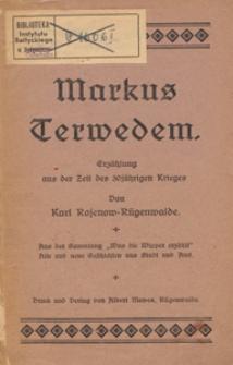 Marcus Terwedem : erzählung aus der Zeit des 30jährigeb Krieges