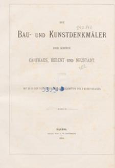 Die Bau- und Kunstdenkmäler der Kreise Carthaus, Berent und Neustadt