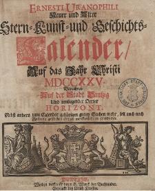 Ernesti Uranophili Neuer und Alter Astronomischer Hauss- Feld- und Garten Celender, Auff das Embolismalische Jahr Christi [...] 1725