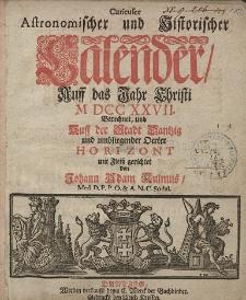 Curieuser Astronomischer und Historischer Calender, Auff das Jahr Christi [...] 1727