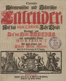Curieuser Astronomischer und Historischer Calender, Auff das Jahr Christi [...] 1728
