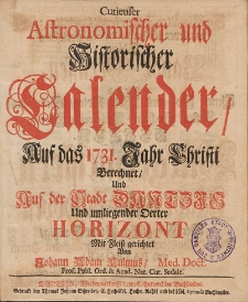 Curieuser Astronomischer und Historischer Calender, Auff das Jahr Christi [...] 1731