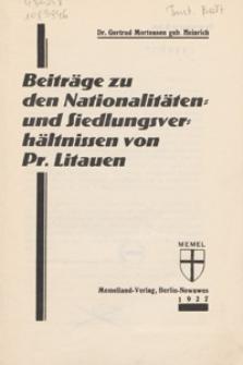 Beiträge zu den Nationalitäten- und Siedlungsver- hältnissen von Pr. Litauen