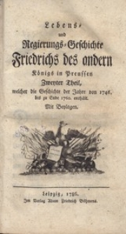 Lebens-und Regierungs-Geschichte Friedrichs des andern Konigs in Preussen, T.3