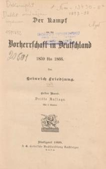 Der Kampf um die Vorherrschaft in Deutschland 1859 bis 1866. Bd.1