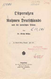Ostpreussen im Rahmen Deutschlands und die polnischen Pläne