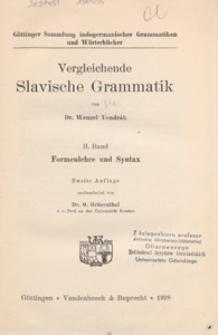 Vergleichende slavische Grammatik. Bd. 2, Formenlehre und Syntax