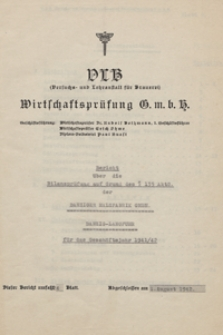 Bericht über die Bilanzprüfung auf Grund des § 135 ActG. der Danziger Malzfabrik GMBH. für das Geschäftsjahr 1941/42